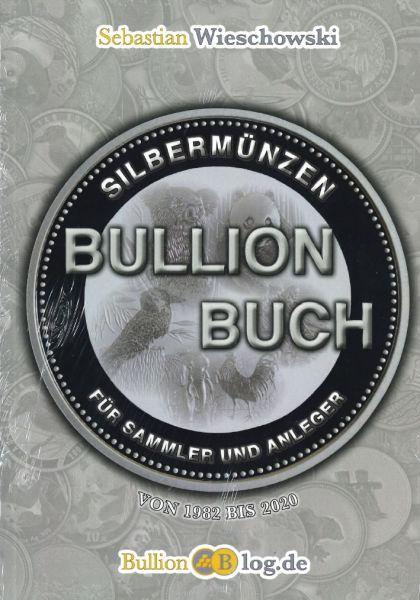 Bullion-Buch Silbermünzen zum Sammeln und Anlegen
