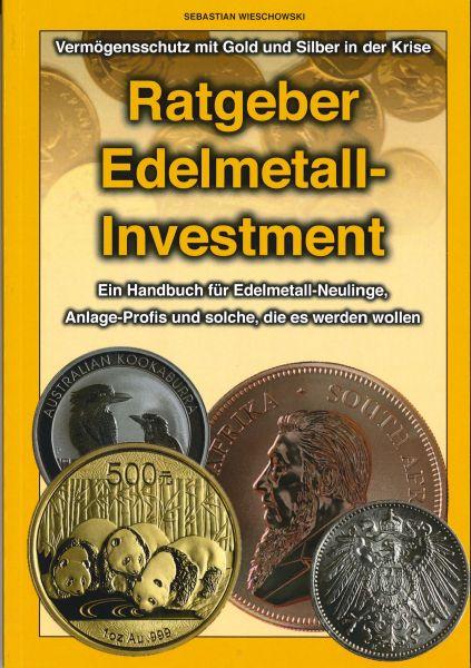 Ratgeber Edelmetall-Investment